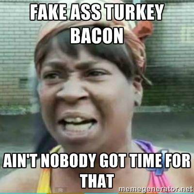 fake ass turkey bacon