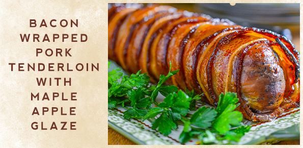 bacon-wrapped-pork-tenderloin-with-maple-apple-glaze